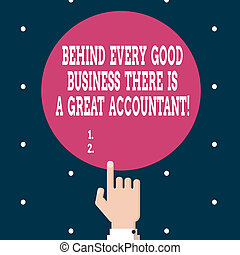 Writing note showing Behind Every Good Business There Is A Great Accountant. Business photo showcasing help you make money Hand Pointing up Index finger Touching Solid Color Circle.