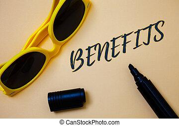 Writing note showing Benefits. Business photo showcasing...