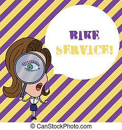 Writing note showing Bike Service. Business photo showcasing cleaning and repairing bike mechanism to keep best condition Woman Looking Trough Magnifying Glass Big Eye Blank Round Speech Bubble.