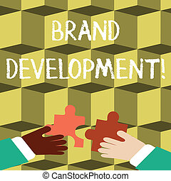 Writing note showing Brand Development. Business photo showcasing improving customers knowledge and opinions of a brand Hands Holding Jigsaw Puzzle Pieces about Interlock the Tiles.