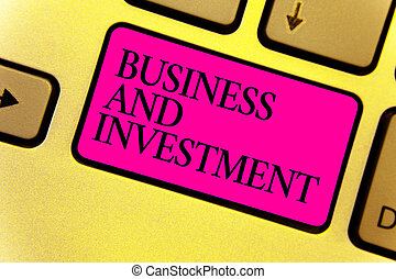 Writing note showing Business And Investment. Business photo showcasing putting your money in field to increase them Keyboard pink key Intention computer computing reflection document.