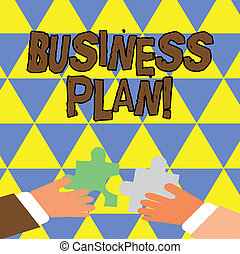 Writing note showing Business Plan. Business photo showcasing setting out business future objectives for achieving them Hands Holding Jigsaw Puzzle Pieces about Interlock the Tiles.