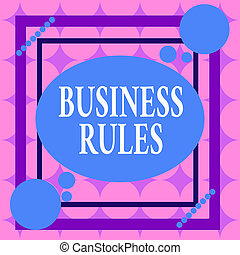 Writing note showing Business Rules. Business photo ...