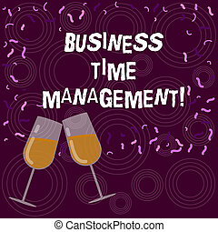 Writing note showing Business Time Management. Business photo showcasing organizing and planning how to divide your time Filled Wine Glass for Celebration with Scattered Confetti photo.