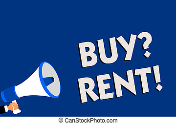 Writing note showing Buy question Rent. Business photo...