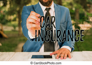 Writing note showing Car Insurance. Business photo showcasing Accidents coverage Comprehensive Policy Motor Vehicle Guaranty Businessman holds pen and points into copy space.