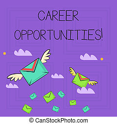 Writing note showing Career Opportunities. Business photo showcasing a chance or situation of having a job employment Colorful Airmail Letter Envelopes and Two of Them with Wings.