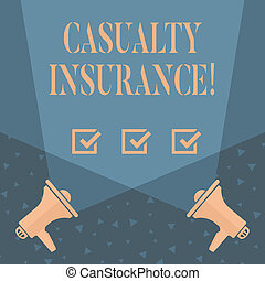 Writing note showing Casualty Insurance. Business photo showcasing overage against loss of property or other liabilities Blank Spotlight Crisscrossing Upward Megaphones on the Floor.