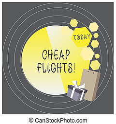 Writing note showing Cheap Flights. Business photo showcasing costing little money or less than is usual or expected airfare.