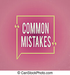 Writing note showing Common Mistakes. Business photo ...