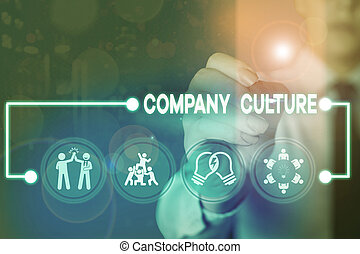 Writing note showing Company Culture. Business concept for pervasive values and attitudes that characterize a company
