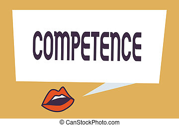Writing note showing Competence. Business photo showcasing Knowledge Ability to do something successfully efficiently