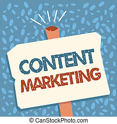 Writing note showing Content Marketing. Business photo showcasing Involves the creation and sharing of online material