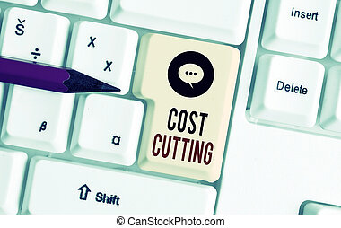 Writing note showing Cost Cutting. Business photo showcasing actions taken to reduce the amount that is spent on a service White pc keyboard with note paper above the white background.