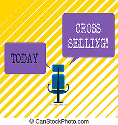 Writing note showing Cross Selling. Business photo showcasing to sell complementary products to an existing customer.