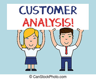 Writing note showing Customer Analysis. Business photo showcasing systematic examination of a company s is customer information Two Smiling People Holding Poster Board Overhead with Hands.