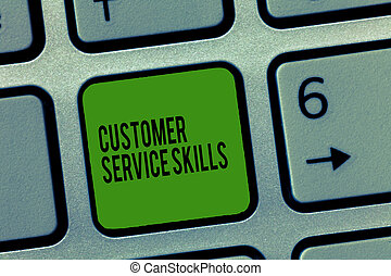 Writing note showing Customer Service Skills. Business photo...