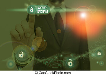 Writing note showing Cyber Espionage. Business photo showcasing obtaining secrets and information without the permission.