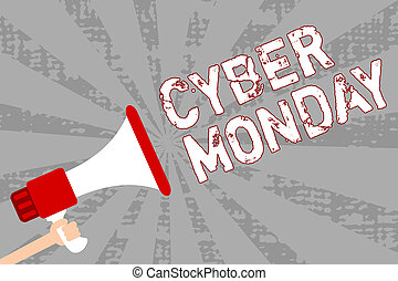 Writing note showing Cyber Monday. Business photo showcasing Marketing term for Monday after thanksgiving holiday in the US Man holding megaphone loudspeaker grunge orange rays important message.