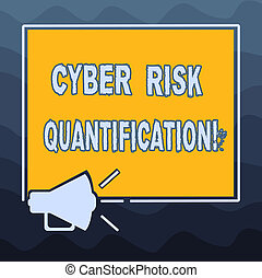 Writing note showing Cyber Risk Quantification. Business photo showcasing maintain an acceptable level of loss exposure Megaphone Sound icon Outlines Square Loudspeaker Text Space photo.