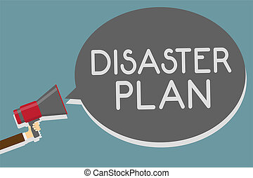 Writing note showing Disaster Plan. Business photo showcasing Respond to Emergency Preparedness Survival and First Aid Kit Man holding megaphone loudspeaker speech bubble message speaking loud.