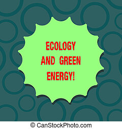 Writing note showing Ecology And Green Energy. Business photo showcasing Environment protection recycling reusing ecological Blank Seal with Shadow for Label Emblem Monogram Stamp Top Quality.