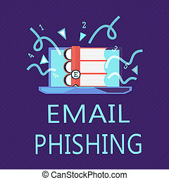 Writing note showing Email Phishing. Business photo...