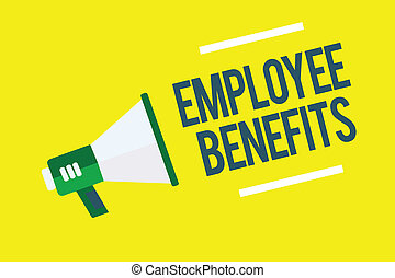 Writing note showing Employee Benefits. Business photo...