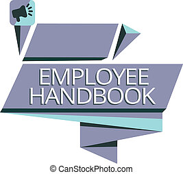 Writing note showing Employee Handbook. Business photo showcasing Document that contains an operating procedures of company