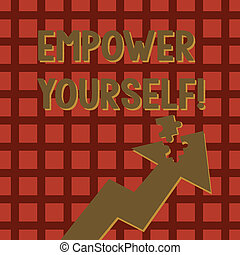Writing note showing Empower Yourself. Business photo showcasing taking control our life setting goals and making choices Arrow Pointing Up with Detached Part Jigsaw Puzzle Piece.