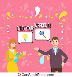 Writing note showing Enjoy Your Weekend. Business photo showcasing wishing someone that something nice will happen at holiday Business Partners Colleague Jointly Seeking Problem Solution.
