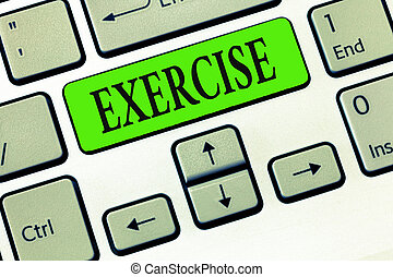 Writing note showing Exercise. Business photo showcasing activity requiring physical effort carried out sustain health