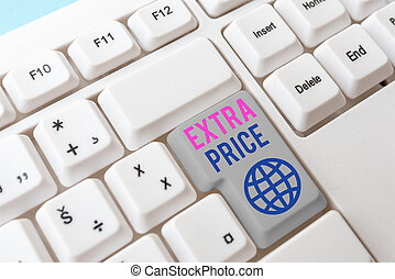 Writing note showing Extra Price. Business photo showcasing ...