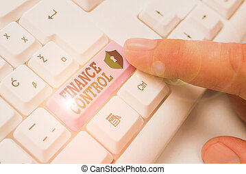 Writing note showing Finance Control. Business photo ...