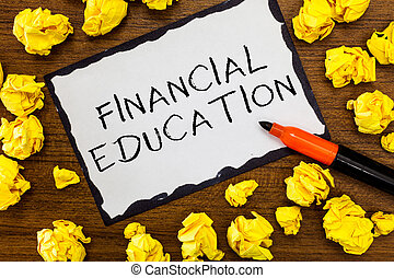 Writing note showing Financial Education. Business photo showcasing Understanding Monetary areas like Finance and Investing