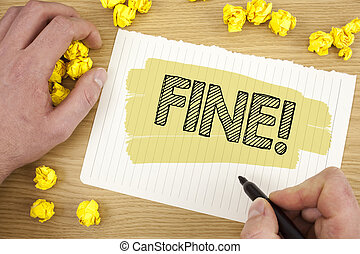Writing note showing Fine Motivational Call. Business photo showcasing No hidden charges from large moving companies written on Tear Notebook Paper on wooden background Marker Paper Balls.