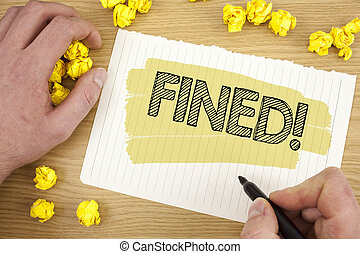 Writing note showing Fined Motivational Call. Business photo showcasing No penalty charge for late credit card bill payment written on Tear Notebook Paper on wooden background Marker Paper Balls.