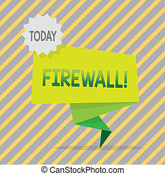 Writing note showing Firewall. Business photo showcasing Malware protection prevents internet frauds.