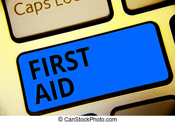 Writing note showing First Aid. Business photo showcasing...