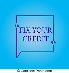 Writing note showing Fix Your Credit. Business photo showcasing Keep balances low on credit cards and other credit