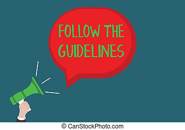 Writing note showing Follow The Guidelines. Business photo showcasing Manual of Style Follow a Specified Rule Accordingly