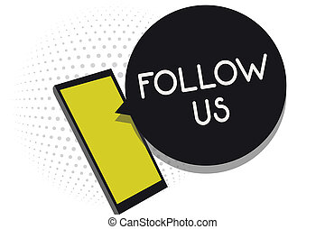 Writing note showing Follow Us. Business photo showcasing To invite a person or group to join his company and take rules Cell phone receiving text messages chat information using applications.
