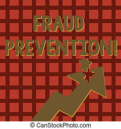 Writing note showing Fraud Prevention. Business photo showcasing stop from doing or happening to hinder demonstrating acting Arrow Pointing Up with Detached Part Jigsaw Puzzle Piece.