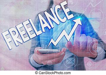 Writing note showing Freelance. Business photo showcasing ...