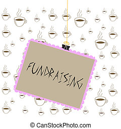 Writing note showing Fundraising. Business photo showcasing ...