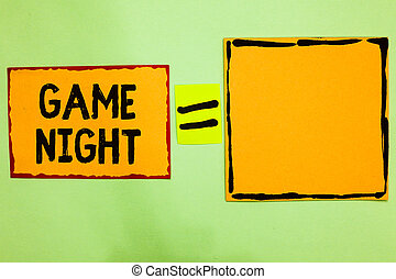 Writing note showing Game Night. Business photo showcasing event in which folks get together for the purpose of getting laid Orange paper notes reminders equal sign important messages to remember.