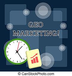 Writing note showing Geo Marketing. Business photo...