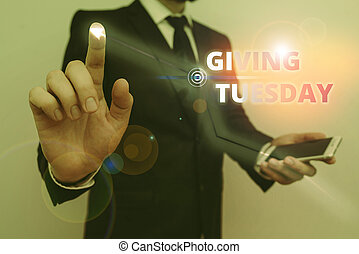 Writing note showing Giving Tuesday. Business photo ...