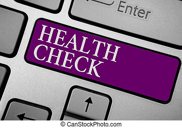 Writing note showing Health Check. Business photo showcasing Medical Examination Wellness and general state Inspection Keyboard purple key Intention computer computing reflection document.