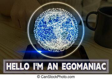 Writing note showing Hello I am An Egoanalysisiac. Business ...